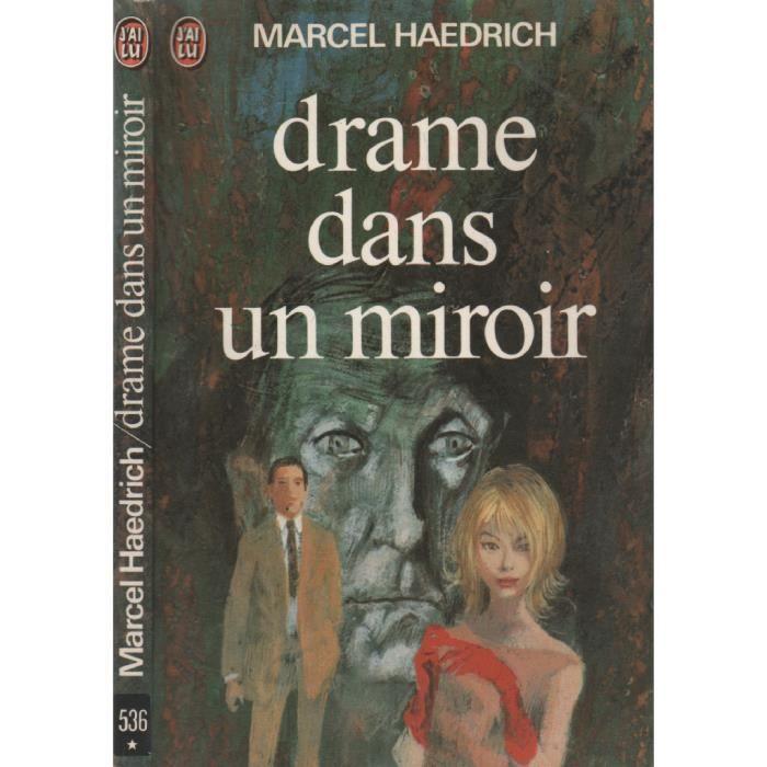 drame dans un miroir de marcel haedrich achat vente