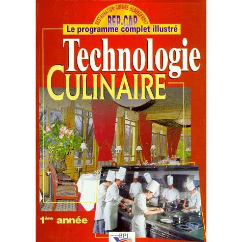 Technologie culinaire bep cap 1ere annee personne achat for Technologie cuisine