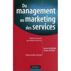 LIVRE MARKETING Du management au marketing des services