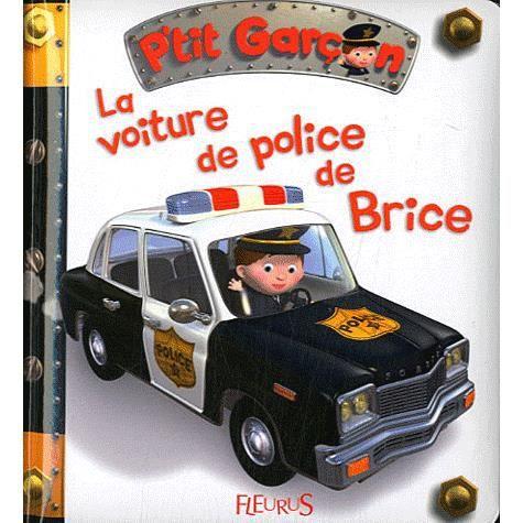 la voiture de police de brice achat vente livre nathalie b lineau emilie beaumont fleurus. Black Bedroom Furniture Sets. Home Design Ideas