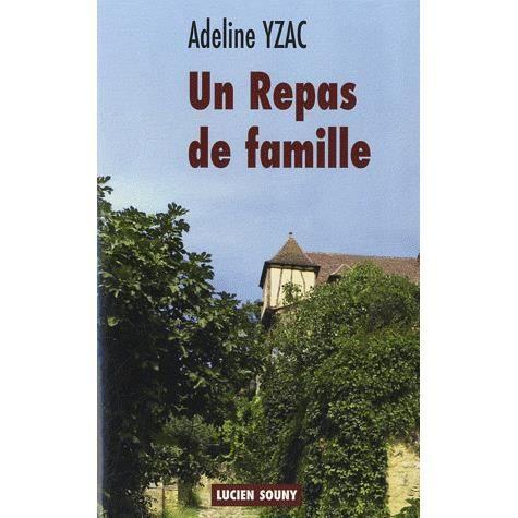 Un repas de famille achat vente livre adeline yzac - Repas de famille pas cher ...