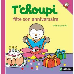 T 39 choupi f te son anniversaire achat vente livre - Tchoupi fait la fete ...