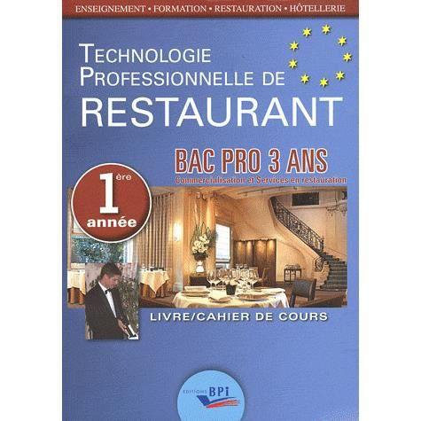 Technologie professionnelle de restaurant bac pro achat for Technologie cuisine bac pro