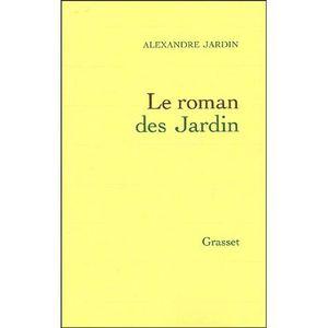 Livres alexandre jardin achat vente pas cher for Alexandre jardin le roman des jardin