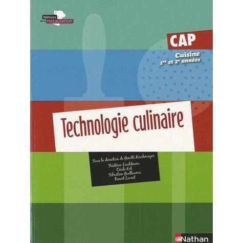 Technologie culinaire cap cuisine 1e et 2e ann es achat for Technologie cuisine bac pro