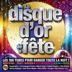 CD COMPILATION LE DISQUE D'OR DE LA FETE