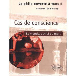 LIVRE PHILOSOPHIE  Cas de conscience ?