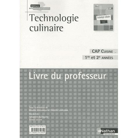 technologie culinaire cap cuisine 1re et 2e ann es achat vente livre ginette kirchmeyer. Black Bedroom Furniture Sets. Home Design Ideas