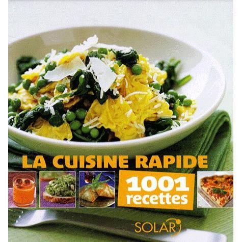 la cuisine rapide achat vente livre solar solar parution 12 06 2008 pas cher cdiscount. Black Bedroom Furniture Sets. Home Design Ideas