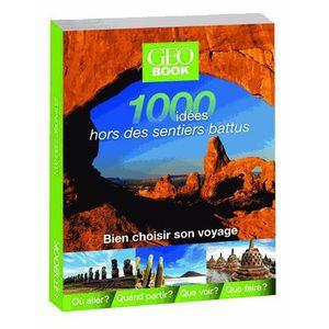 LIVRE TOURISME MONDE 1000 idées hors des sentiers battus