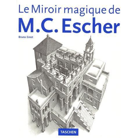 Le miroir magique achat vente livre bruno ernst for Miroir magique production