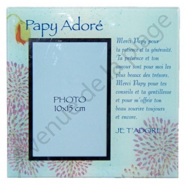 Cadre photo message papy ador achat vente cadre photo cdiscount - Idee cadeau pour papy ...