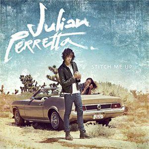 CD VARIÉTÉ INTERNAT JULIAN PERRETA - Stitch Me Up (Nouvelle Edition)