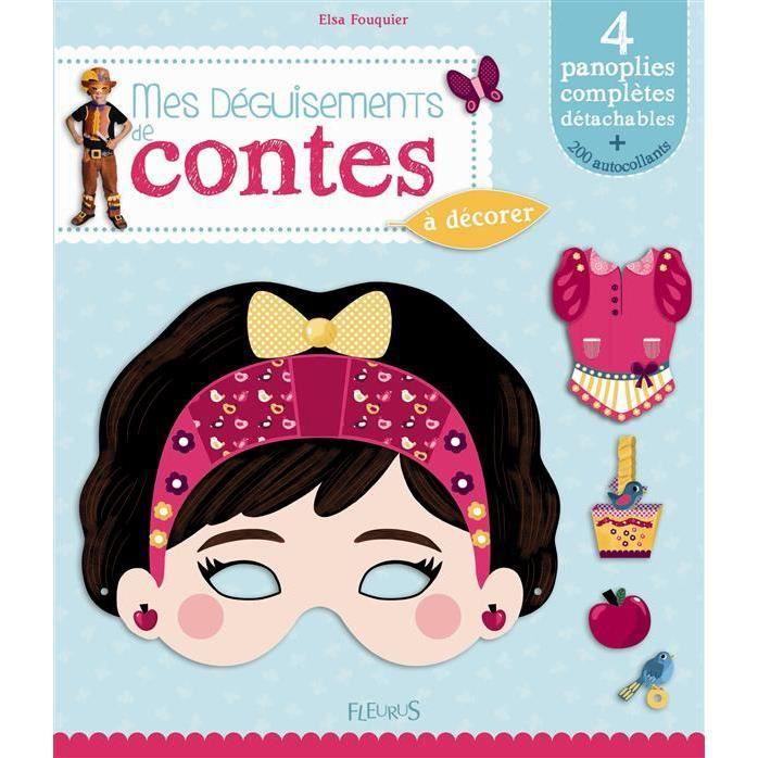 Mes d guisements de contes d corer achat vente livre elsa fouquier fleurus parution 19 04 - Jeux de chambre een decorer ...