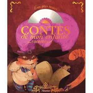 Livre 3-6 ANS Les plus beaux contes de mon enfance racontés