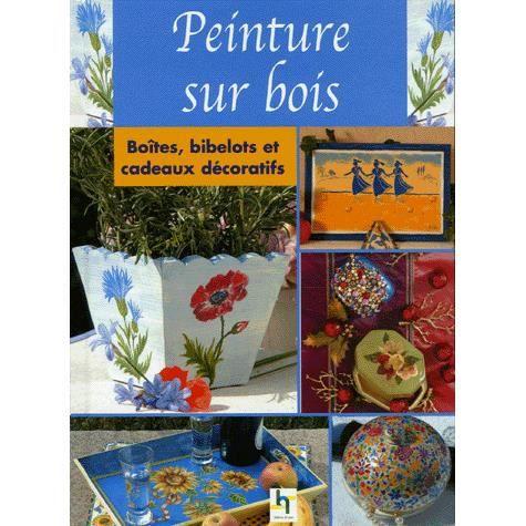 Peinture sur bois achat vente livre lamia guillaume collectif saxe paruti - Decaper peinture sur bois ...