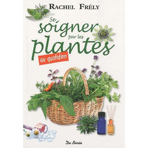Se soigner par les plantes au quotidien achat vente for Ventes de plantes par internet