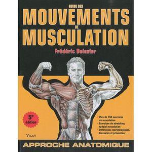 LIVRE SPORT Guide des mouvements de musculation