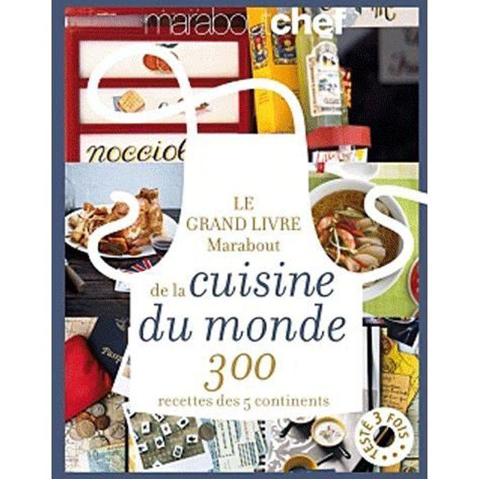 Le grand livre marabout de la cuisine du monde achat - Marabout livre cuisine ...