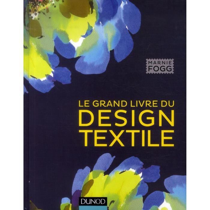 Le grand livre du design textile achat vente livre marnie fogg dunod paru - Le grand livre du rangement ...