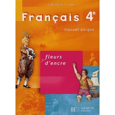 Français 4e - Achat / Vente livre Chantal Bertagna;Françoise Carrier-Nayrolles Hachette ...