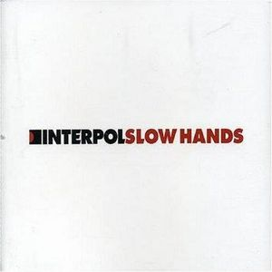 CD POP ROCK - INDÉ Slow Hands [CD] Interpol et Britt Daniel