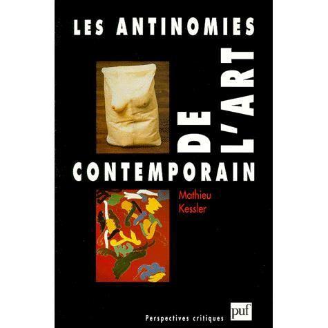 Les antinomies de l 39 art contemporain achat vente livre for Art contemporain livre