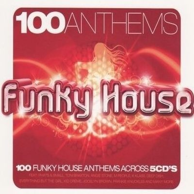 100 anthems funky house achat cd cd compilation pas cher for Funky house anthems