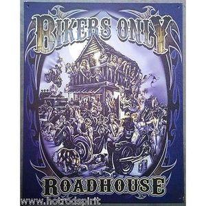 Deco plaques fer ou plaque emaillee  Plaque-publicitaire-bikers-only-roadhouse-tole