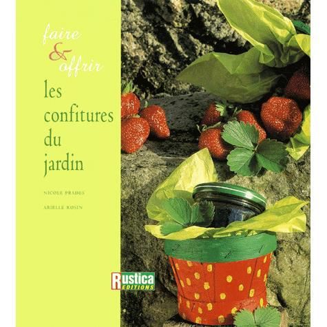 Faire et offrir les confitures du jardin achat vente - Faire peur aux oiseaux jardin ...