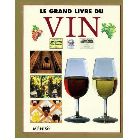 Le grand livre du vin achat vente livre parution pas cher cdiscount - Le grand livre du rangement ...