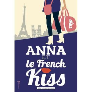 LIVRES ADOLESCENTS Anna et le French Kiss