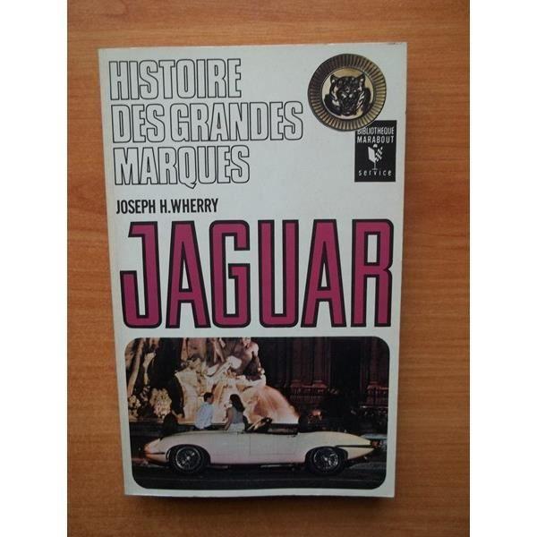 histoire des grandes marques jaguar achat vente livre parution pas cher cdiscount. Black Bedroom Furniture Sets. Home Design Ideas
