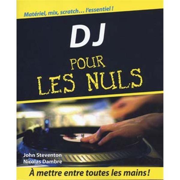 first edition d j pour les nuls achat vente m thode d j pour les nuls cdiscount. Black Bedroom Furniture Sets. Home Design Ideas