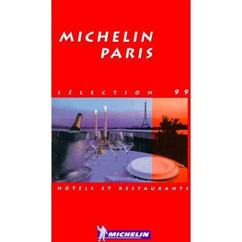 Hotels et restaurants paris achat vente livre michelin michelin editions - Arrondir ses fins de mois paris ...