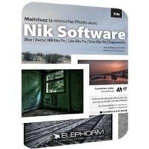 LOGICIEL À TÉLÉCHARGER Maîtrisez la retouche Photo avec Nik Software