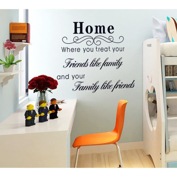 Treat your friend like family and your family like for Decoration murale soldes