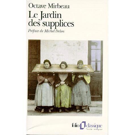 Le jardin des supplices achat vente livre octave - Octave mirbeau le jardin des supplices ...