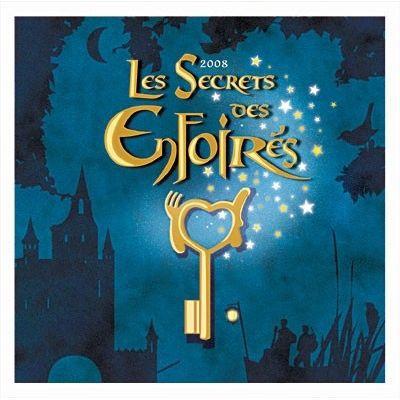 LES SECRETS DES ENFOIRES 2008