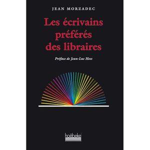 CRITIQUE LITTÉRAIRE Les écrivains préférés des libraires