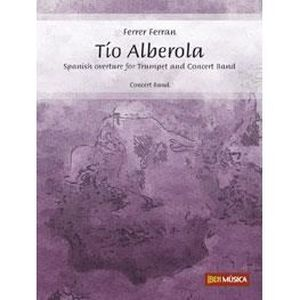 PARTITION Tío Alberola - Spanish overture for Trumpet and Co