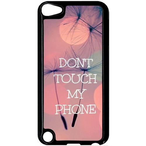 COQUE MP3-MP4 coque apple ipod touch 5 dont touch my phone fond