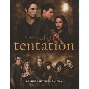 LIVRES ADOLESCENTS La saga Twilight tentation