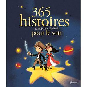 Livre 3-6 ANS 365 histoires et autres surprises pour le soir