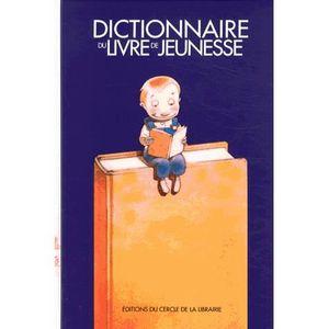 Livre 3-6 ANS Dictionnaire du livre de jeunesse