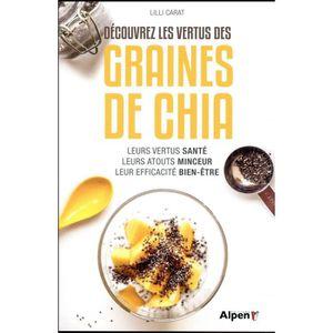 LIVRE RÉGIME Livre - découvrez les vertus des graines de chia