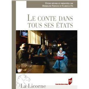 LITTÉRATURE FRANCAISE Livre - REVUE LA LICORNE ; le conte dans tous ses
