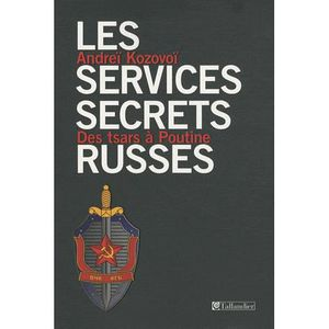 LIVRE GÉOPOLITIQUE Les services secrets russes