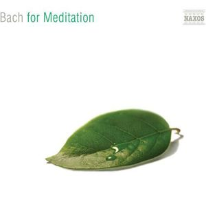 CD AMBIANCE - LOUNGE Classical Music for Meditation - Bach for Meditati