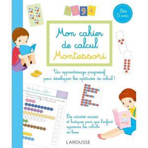 LIVRE JEUX ACTIVITÉS Mon cahier de calcul Montessori. Dès 5 ans